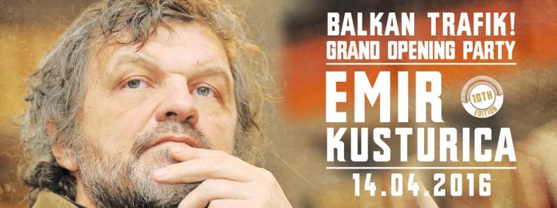 Meeting EMIR KUSTURICA at the Balkan Trafik Grand Opening Evening